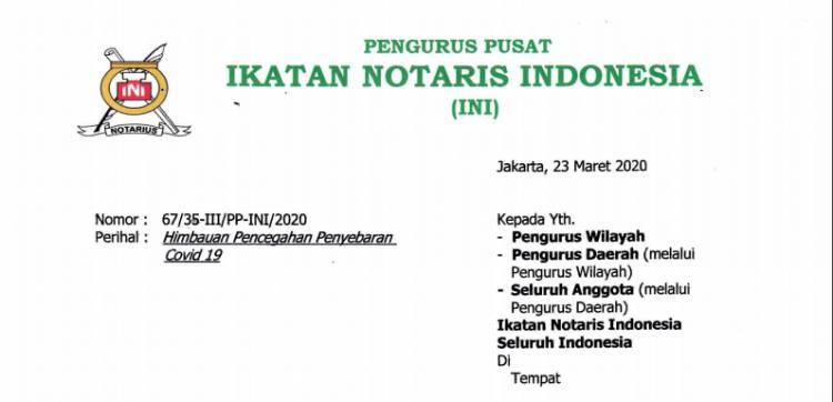 UPDATE 23 Maret 2020! Surat Pengurus Pusat Ikatan Notaris Indonesia perihal Himbauan Pencegahan Covid19