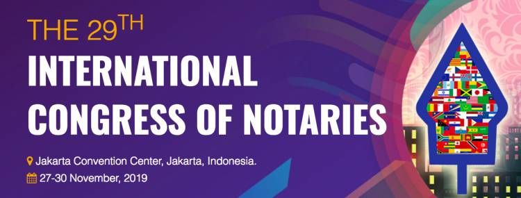 THE 29TH INTERNATIONAL  CONGRESS OF NOTARIES