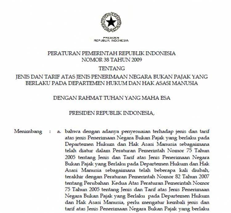 PP no 38 th 2009 ttg Jenis Dan Tarif Atas Jenis Penerimaan Negara Bukan Pajak Yang Berlaku Pada Departemen Hukum & Ham