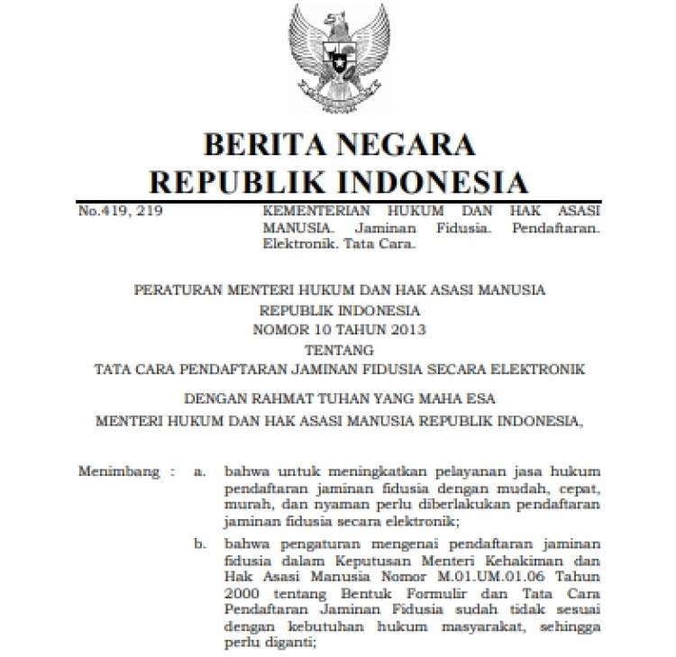 Permenkumham No 10 Tahun 2013 Tentang Tata Cara Pendaftaran Jaminan Fidusia Secara Elektronik