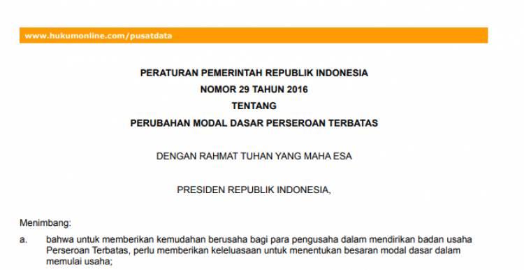 PP Nomor 29 Tahun 2016 tentang PERUBAHAN MODAL DASAR PERSEROAN TERBATAS